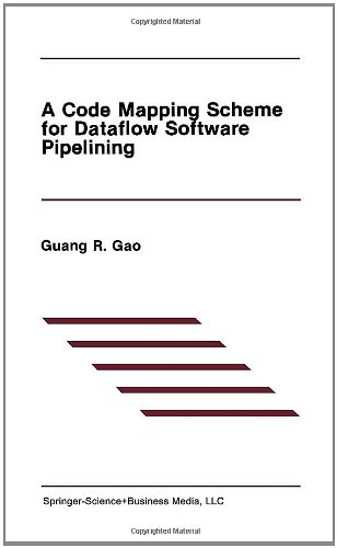 A Code Mapping Scheme for Dataflow Software Pipelining (The Springer International Series in Engineering and Computer Sc