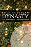 Dynasty: The Astrology of Family Dynamics (Contemporary Astrology)