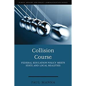 Collision Course: Federal Education Policy Meets State and Local Realities cover image