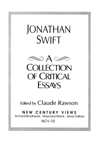Jonathan Swift: A Collection of Critical Essays