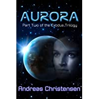 Aurora (The Exodus Trilogy)