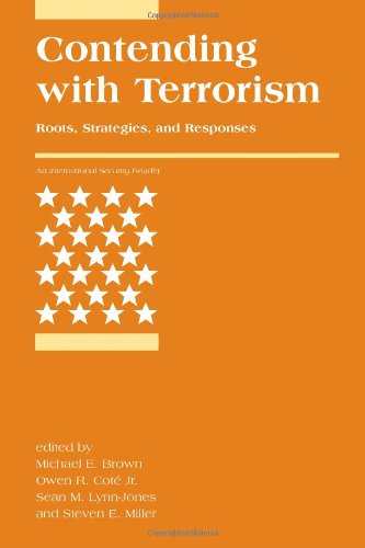 Contending with Terrorism: Roots, Strategies, and...