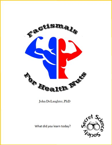 Factismals For Health Nuts (Factismals for... Book 2)