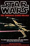 '''STAR WARS'': THE ORIGINAL RADIO DRAMA (STAR WARS - THE ORIGINAL RADIO DRAMA)'