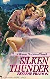 Silken Thunder (The Delaney's, the Untamed Years II) (0553219790) by Preston, Fayrene