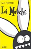 La Mouche (French Edition) (2020231913) by Lewis Trondheim