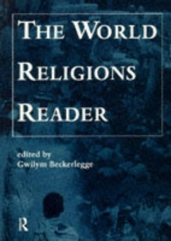 The World Religions Reader (Open University module A213 world religions)