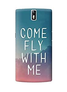 The Fappy Store come fly with me plastic Back Cover for Oneplus one