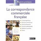La correspondance commerciale fran�aisepar Catherine Hesnard