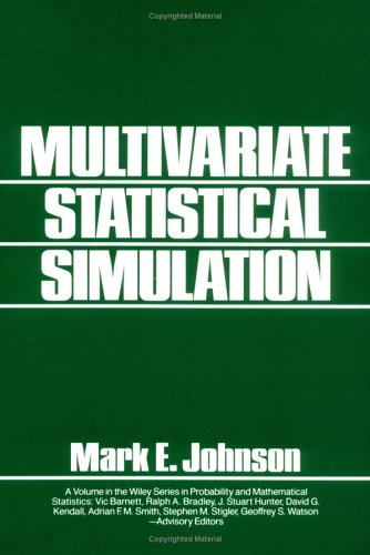 Multivariate Statistical Simulation: A Guide to Selecting and Generating Continuous Multivariate Distributions