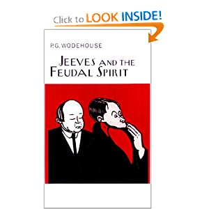 Jeeves and the Feudal Spirit - P.G. Wodehouse