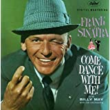 Come Dance With Me ~ Frank Sinatra