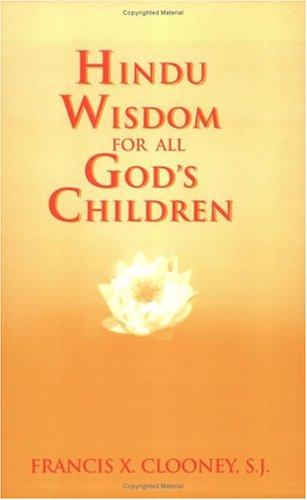 Hindu Wisdom for All God's Children (Faith Meets Faith)