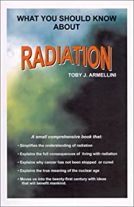 What you should know about radiation toby j armellini for Haute you should know