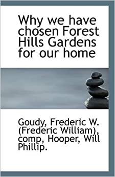why we have chosen forest hills gardens for our home comp