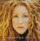 Tuesday's Child Amanda Marshall