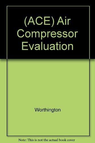 (ACE) Air Compressor Evaluation