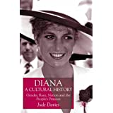 Diana, A Cultural Historyby Jude Davies