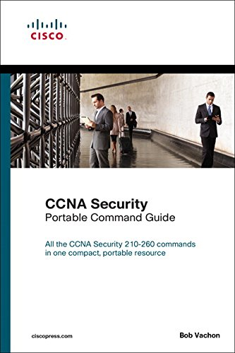 Download CCNA Security (210-260) Portable Command Guide (2nd Edition)