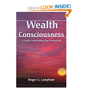 Amazon.com: Wealth Consciousness: A Guide from Babaji for ...