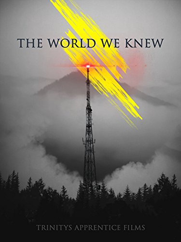 The World We Knew