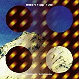 1999 Soundscapes - Live in Argentina by Fripp, Robert (1994-11-15)