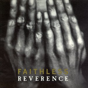 Faithless - Reverence - Zortam Music