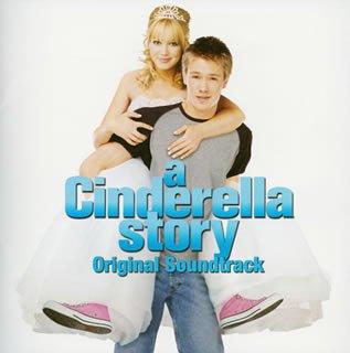 シンデレラ・ストーリー オリジナル・サウンドトラック(CCCD)