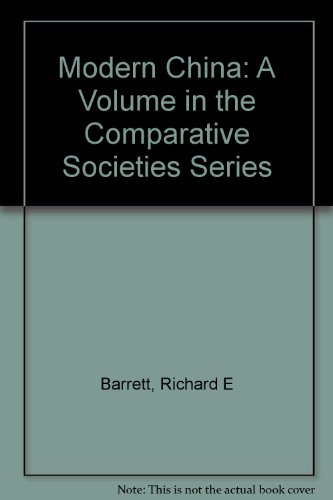 Modern China: A Volume in the Comparative Societies Series