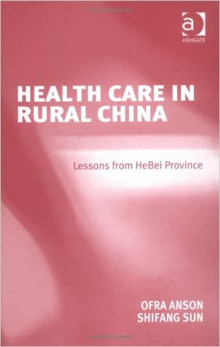 Healthcare In Rural China: Lessons From HeBei Province