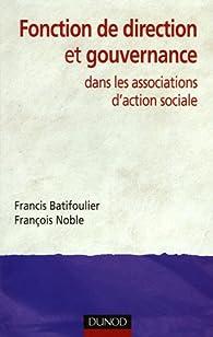 Fonction de direction et gouvernance dans les associations d'action sociale par Francis Batifoulier