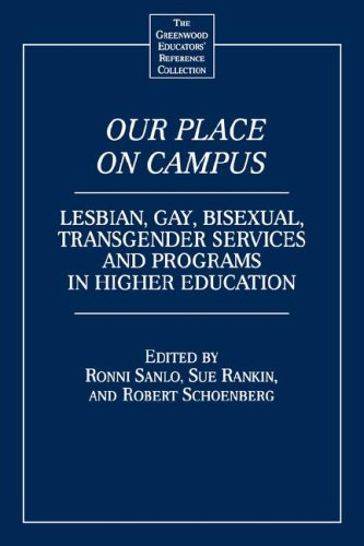 Our Place on Campus: Lesbian, Gay Bisexual, Transgender