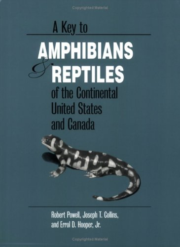 A Key to Amphibians & Reptiles of the Continental United States and Canada