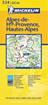 Alpes-de-Haute-Provence/Haute Alpes (Michelin Local Maps)