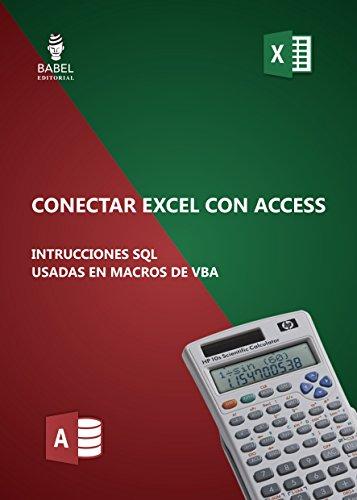 CONECTAR EXCEL CON ACCESS PRINCIPALES SENTENCIAS SQL