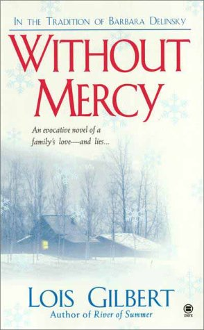 Without Mercy, LOIS GILBERT