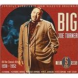 All the Classic Hits 1938-52 ~ Big Joe Turner