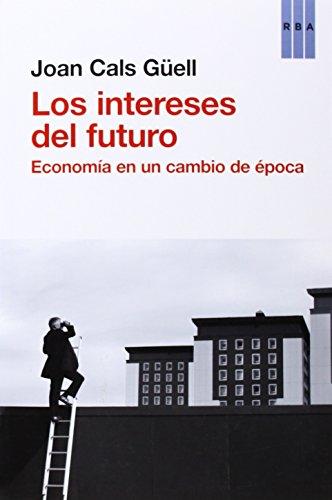 LOS INTERESES DEL FUTURO