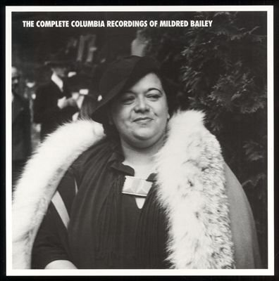 Mildred Bailey - The Complete Columbia Recordings Of Mildred Bailey - Zortam Music