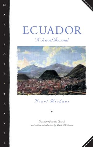 Ecuador: A Travel Journal (Marlboro Travel)