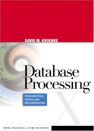 Database Processing: Fundamentals, Design, and...