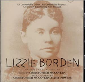 Lizzie Borden (1998 American Stage Company Cast)