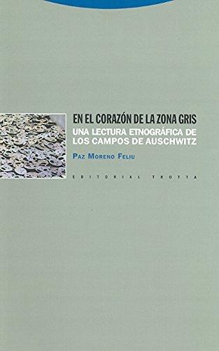 En El Corazón De La Zona Gris - 2ª Edición (Estructuras y Procesos. Antropología)