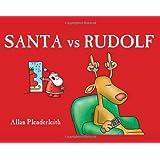 Santa vs Rudolfby Allan Plenderleith