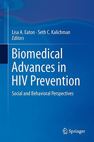 Biomedical Advances in HIV Prevention: Social and Behavioral Perspectives