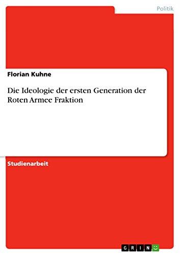 die-ideologie-der-ersten-generation-der-roten-armee-fraktion