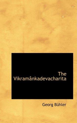 The Vikramânkadevacharita