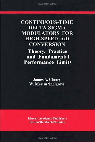 continuous-time-delta-sigma-modulators-for-high-speed-a-d-conversion-theory-practice-and-fundamental