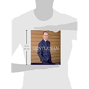 Gentleman: The Ultimate Companion to the Elegant Man