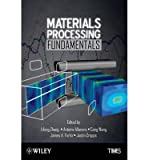 [ Materials Processing Fundamentals ] By Zhang, Lifeng ( Author ) [ 2013 ) [ Hardcover ]